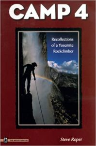 Camp 4 - Recollections Of A Yosemite Rockclimber